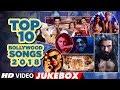 Top 10 Bollywood Songs 2018  (Video Jukebox ) |