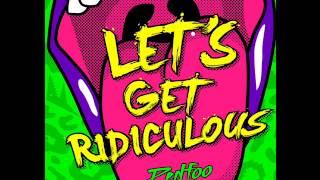 Lets get ridiculous-Redfoo-audio