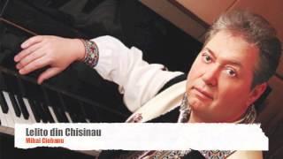 Mihai Ciobanu - Lelito din Chisinau