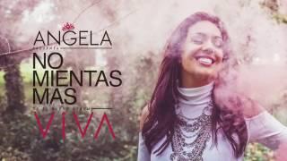 No mientas más / ANGELA LEIVA / Viva 2016