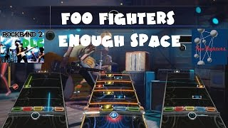 Foo Fighters - Enough Space - Rock Band 2 DLC Expert Full Band (November 11th, 2008)
