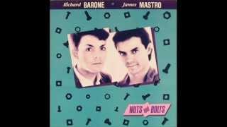 RICHARD BARONE + JAMES MASTRO- No One Has To Know