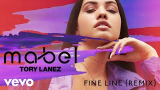 Mabel - Fine Line (Remix / Audio) ft. Tory Lanez