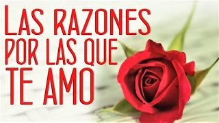 LAS RAZONES POR LAS QUE TE AMO| #1 MENSAJES DE AMOR| DEDICATORIA| San Valentín| IMAGINA| WHATSAPP