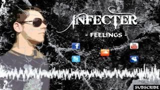 Infecter - Feelings