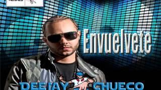 Envuelvete - Tony Dice (( DeeJay Chueco ))