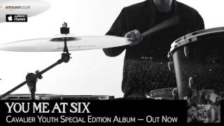 You Me At Six - Cavalier Youth Special Edition OUT NOW