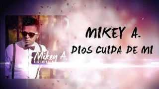12. Dios Cuida De Mi Remix Mikey A Ft Michael Pratts  Video Lyrics  - Prod By Zoprano