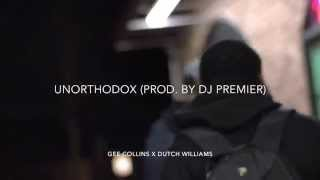 """Gee Collins - """"Unorthodox"""" feat. Dutch Williams [Prod. By DJ Premier] (Official Video)"""