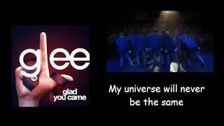 Glad you came - Glee lyrics