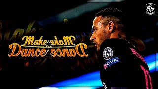 Neymar Jr. 2017 - 'Make Dem Dance' | Goals, Assists & Skills | 1080p | HD