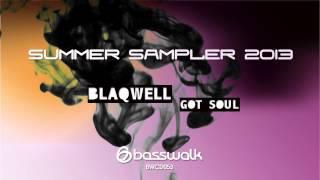 Blaqwell - Got Soul (Original Mix) PREVIEW
