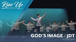God's Image: JDT (Floor) // RISE UP 2017