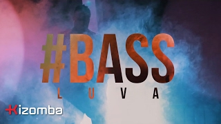 Bass - Luva | Official Video