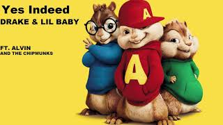 Yes Indeed ft. Alvin and the chipmunks