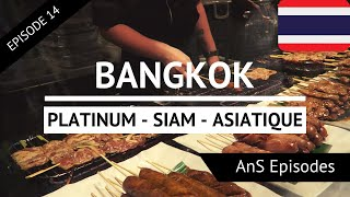 Thailand Vlog - Day 3 - BANGKOK - Platinum Mall, Siam Square, Central World, Asiatique (EP 14)
