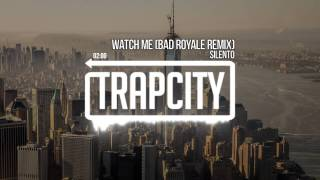 Silento - Watch Me / Nae Nae (Bad Royale Remix)