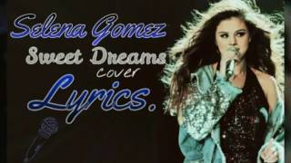 Selena Gomez Sweet Dreams Cover. [Eurythmics] Live, Revival Tour.♡