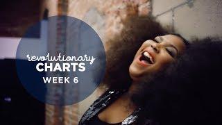Revolutionary Charts - Week 6