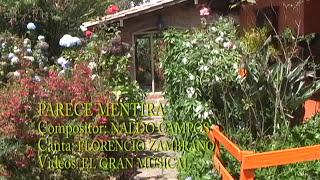 PARECE MENTIRA - FLORENCIO ZAMBRANO