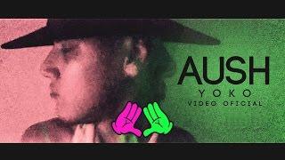 Yoko - AUSH • TRAP 2017 •