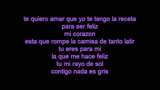 Te Quiero Amar (letra) -PASABORDO