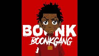 (BEST)BOONK- Boonk Gang *Clean Version*