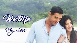 Westlife 💘 My Love (Tradução)