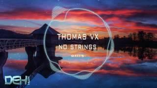 Thomas Vx - No Strings