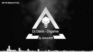 Dj Darix - Digame Rmx - El Amante
