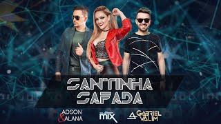 Santinha Safada - Adson e Alana feat Gabriel Valim Prod. Dj Cleber Mix  ( Video clipe oficial )