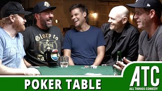 Poker Table w/ Bill Burr, Bert Kreischer, Theo Von, Steve Rannazzisi & Jon Reep