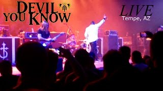 Devil You Know - Embracing The Torture (LIVE) Tempe, AZ