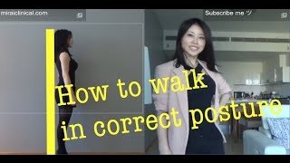 How to walk in correct posture for beautiful, elegant look