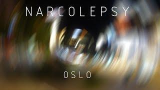 NARCOLEPSY - OSLO