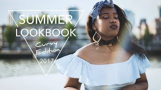Curvy Girl Summer Lookbook 2017 Outfits