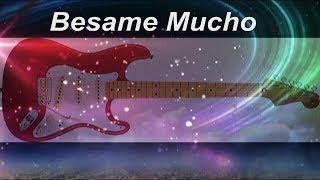 Besame Mucho  - instrumental  cover -