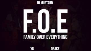 F.O.E (feat. Drake) [DJ Mustard Type Beat] - YG  *SOLD*