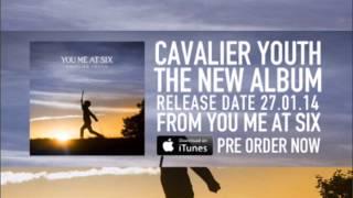 Carpe Diem // Cavalier Youth // You Me At Six