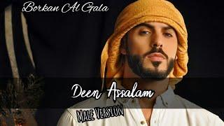 Deen Assalam Lirik - Male Version - Borkan Al Gala width=