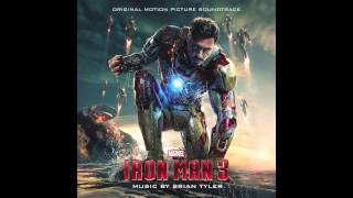 Brian Tyler - Iron Man 3 Theme [OFFICIAL]