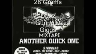 28 grams - Giggs, Gunna D & Dubz