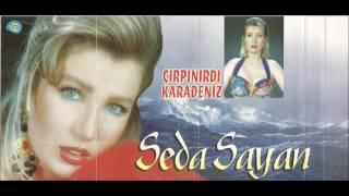 Seda Sayan- Çırpınırdı Karadeniz