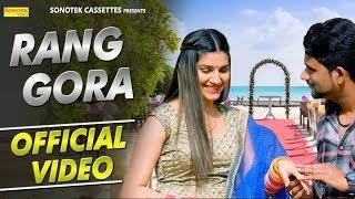 Rang Gora (Official) | Sapna Chaudhary | Meher Risky | New Haryanvi Song 2018 | Sonotek width=