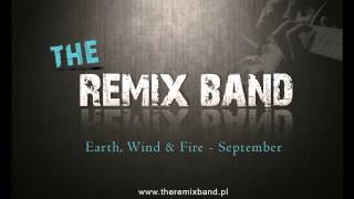 Earth Wind & Fire - September - The Remix Band (cover)