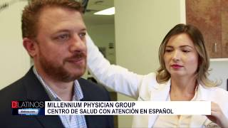 Un centro médico a tu alcance, MILLENNIUM PHYSICIAN GROUP