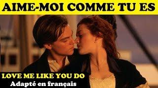 Aime-moi comme tu es - Sara'h Officiel - Love me like you do en français