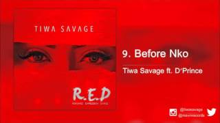 Tiwa Savage ft. D'Prince - Before Nko