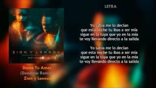 Dame Tu Amor (Remix) (Letra) - Zion y Lennox + Descarga Mp3