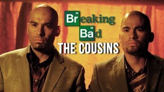 (Breaking Bad) The Cousins || Tick of the Clock